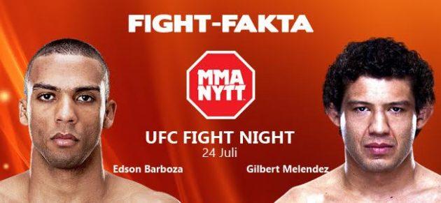 Fight-Fakta: Edson Barboza vs. Gilbert Melendez