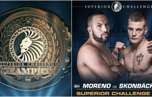 Superior Challenge 22_ Moreno vs Skonbäck