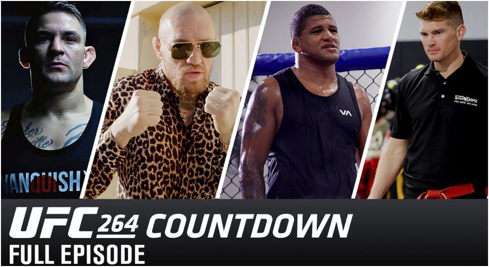 UFC 264 Countdown, Dustin Poirier, Conor McGregor, Gilbert Burns, Stephen Thompson